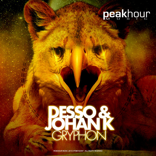 Gryphon - Desso & Johan K (Original Mix) [Available May 26 @ Beatport]