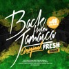 ORIGINAL FRESH VOL. 8 BACK FROM JAMAICA EDITION MAY 2014