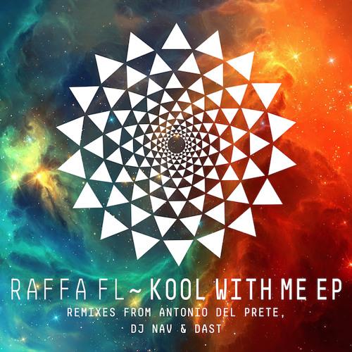[MFD013] Raffa FL - Kool With Me EP incl. Antonio Del Prete, DJ Nav & Dast Remixes