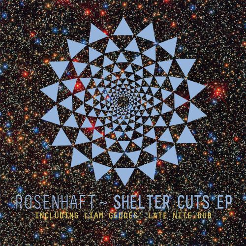 [MFD008] Rosenhaft - Shelter Cuts EP incl. Liam Geddes' Late Nite Dub