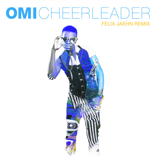 Download OMI - Cheerleader (Felix Jaehn Remix)