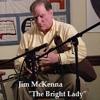The Bright Lady (Live) - Irish Uilleann Pipes, Jim McKenna