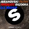 Firebeatz vs. Ibranovski - Filthy Bazooka (DJ E Mashup)