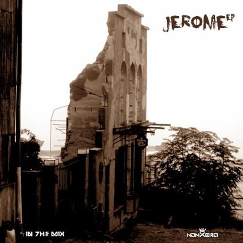 nonXero - Cleopatra Hill (Jerome EP)