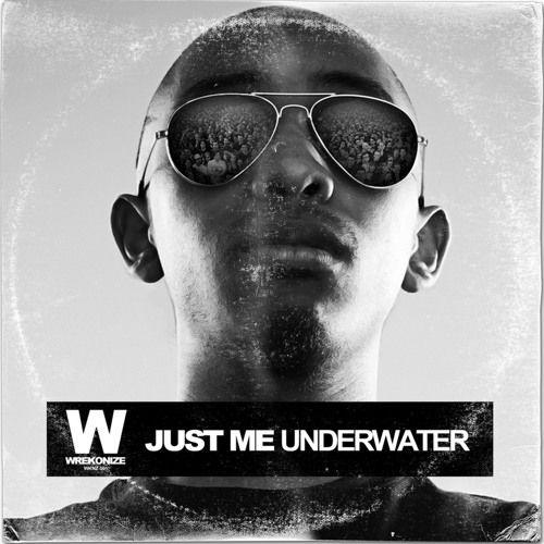 Just Me - Underwater (Preview) OUT NOW!