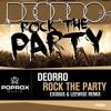 Deorro - Rock The Party (Exodus & Leewise Remix) [Pop Rox Muzik] **OUT NOW**