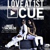 Love At 1st Cue Side A ft. Dj Nela