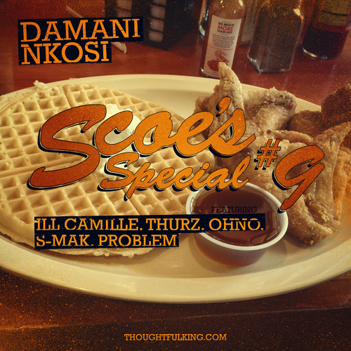 (Bonus) Scoe's Special #9 (Dirty) Feat. illcamille, Thurz, Ohno, S-Mak, Problem