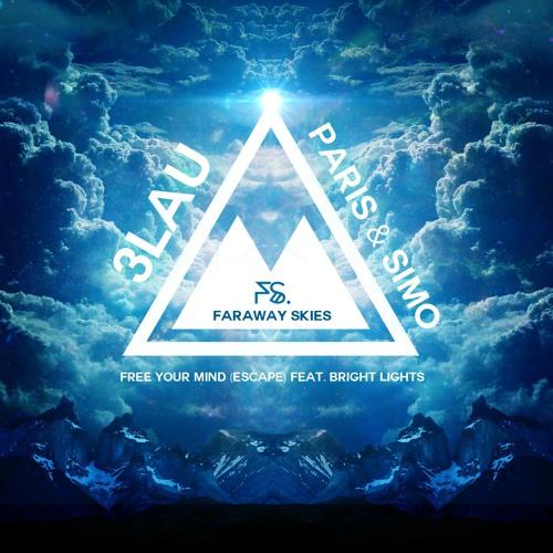 3LAU, Paris & Simo Feat. Bright Lights - Escape (Faraway Skies Remix) Download in description