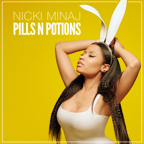 Pills N Potions by Nicki Minaj