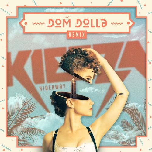 Kiesza - Hideaway (Dom Dolla Remix) [Free Download]
