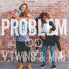 Problem (feat. Iggy Azalea) - Ariana Grande [COVER] by Vautier Twins