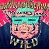 Snails Antiserum Wild Flthy Animlz Remix mp3