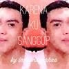 Agnes Monica - Karena Ku Sanggup (cover by Indra)