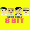 Good Girls - 5 Seconds of Summer (8 Bit Remix Cover Version)