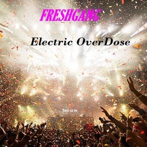 Electric Overdose