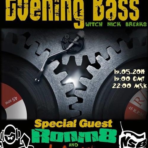 Ronin8 - EVENING BASS (NSB Radio) !!! Freedownload !!!