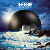 The Brig - Never Stop