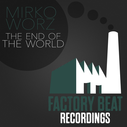 MIRKO WORZ - THE END OF THE WORLD