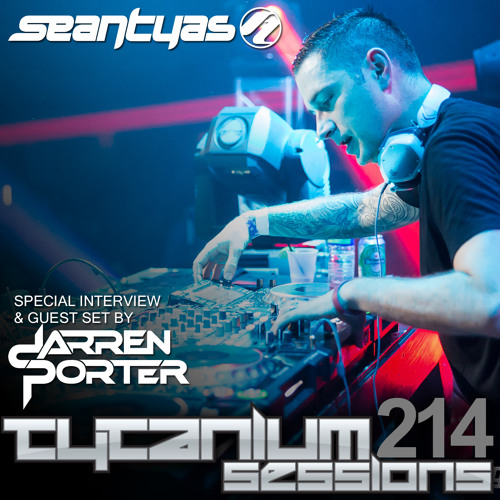 Tytanium Sessions 214 with guest Darren Porter