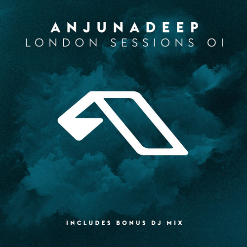 Anjunadeep London Sessions 01 (Bonus DJ Mix)
