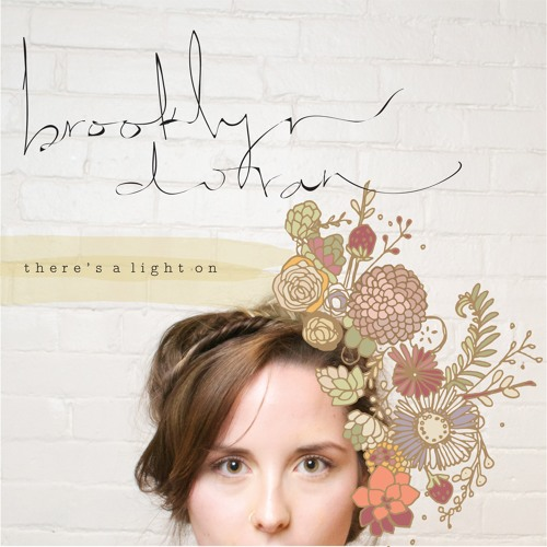There's A Light On // Brooklyn Doran (EP)