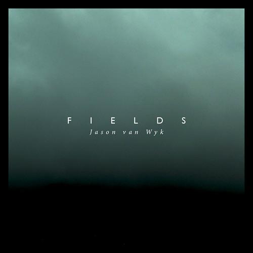Fields (Original Mix)
