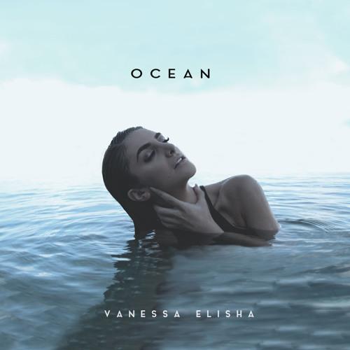 Vanessa Elisha - Ocean (Prod. By J-Louis)