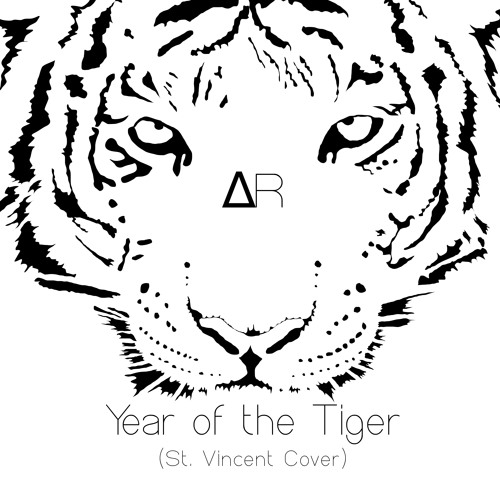 Year Of The Tiger (St. Vincent Cover)