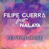 Filipe Guerra - Leave Me Alone (feat. Nalaya) [Club Extended]