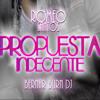 Romeo Santos-Propuesta Indecente Remix (BernarBurnDJ)