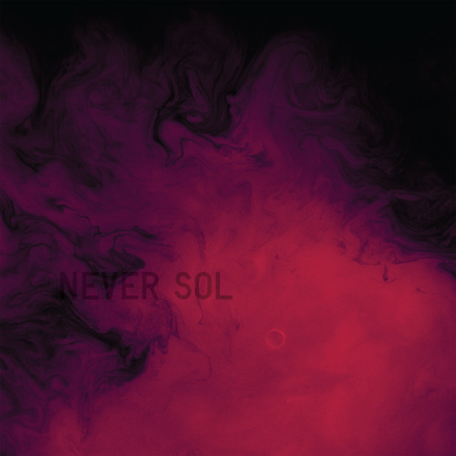 Never Sol - Lay Down