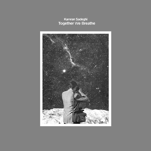 "Kamran Sadeghi - Together We Breathe (2x12"" LP) - Preview"