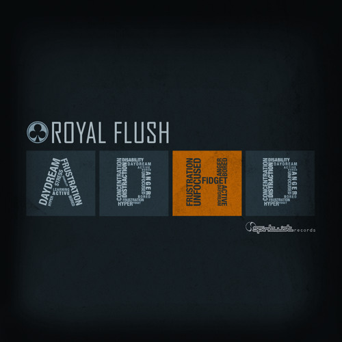 Royal Flush - ADHD EP (15 Minutes Preview) **OUT NOW**