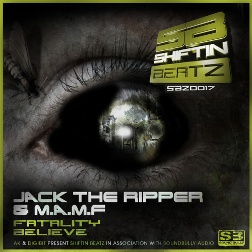 Jack The Ripper & M.A.M.F - Fatality - SBZ0017 Shiftin Beatz (Out Now!!!!)