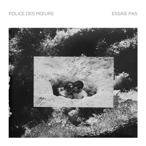 Police Des Moeurs & Essaie Pas - split 12'