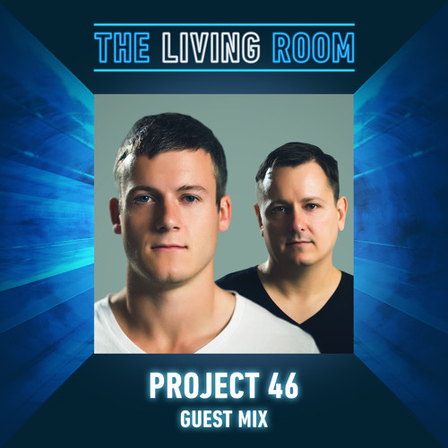 Project 46 - Guest Mix