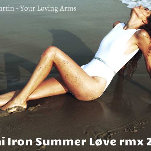 Billy Ray Martin - Your Loving Arms (Roni Iron Summer Love Remix 2014)
