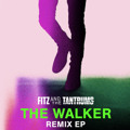 Fitz and the Tantrums The Walker (Vice Remix) Artwork