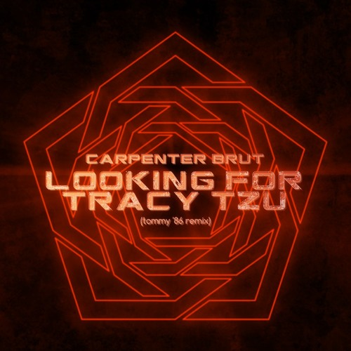 Carpenter Brut - Looking For Tracy Tzu (Tommy '86 Remix)
