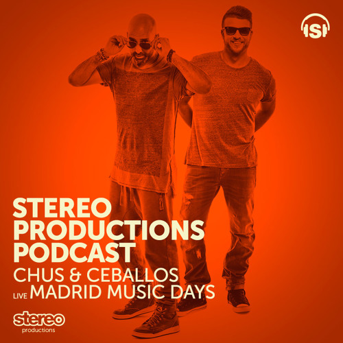 [Week21] 2014 :: Chus & Ceballos Live From Madrid Music Days May'14