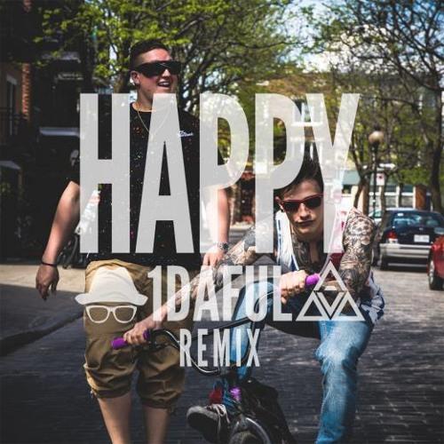 [Premiere] Pharrell - Happy (1daful Remix) [Trap]