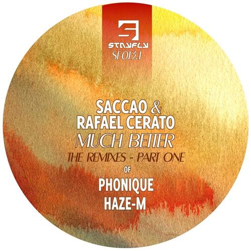 Saccao, Rafael Cerato - Much Better (Phonique Remix)