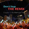 Don't Stop the Remix - Chapter 13: It's Mash-Up Time