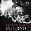 "Marty Friedman - ""Inferno"""