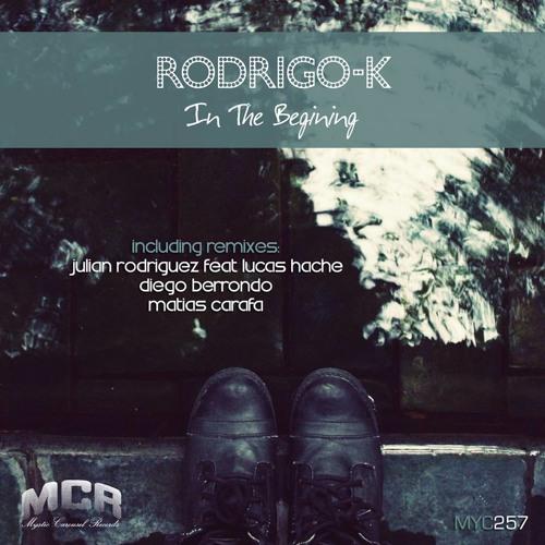 Rodrigo-K In The Begining (Original Mix)Cut Preview