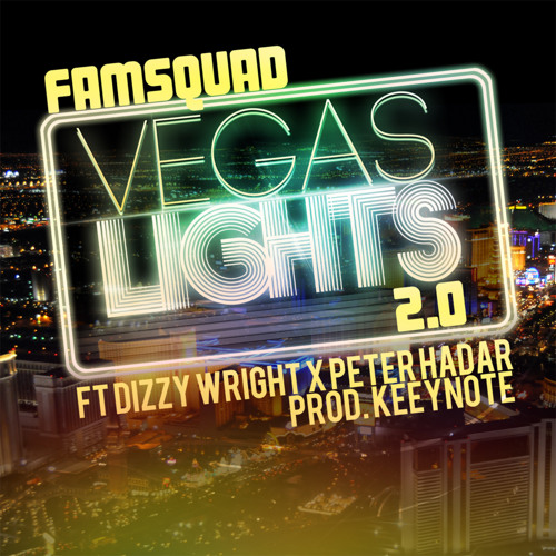 Vegas Lights 2.0 F Dizzy Wright & Peter Hadar