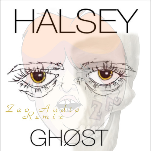 Ghosts by Halsey (Zao Audio Remix)