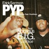 PYP (Play Your Position) (feat Notorious B.I.G. & Voice) (DIRTY)