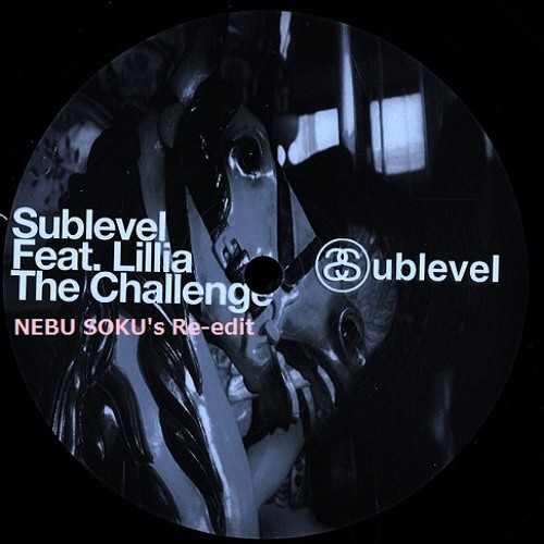 Sublevel : The Challenge feat. Lillia (Blakdoktor Ambient Mix) Re-edited by NEBU SOKU